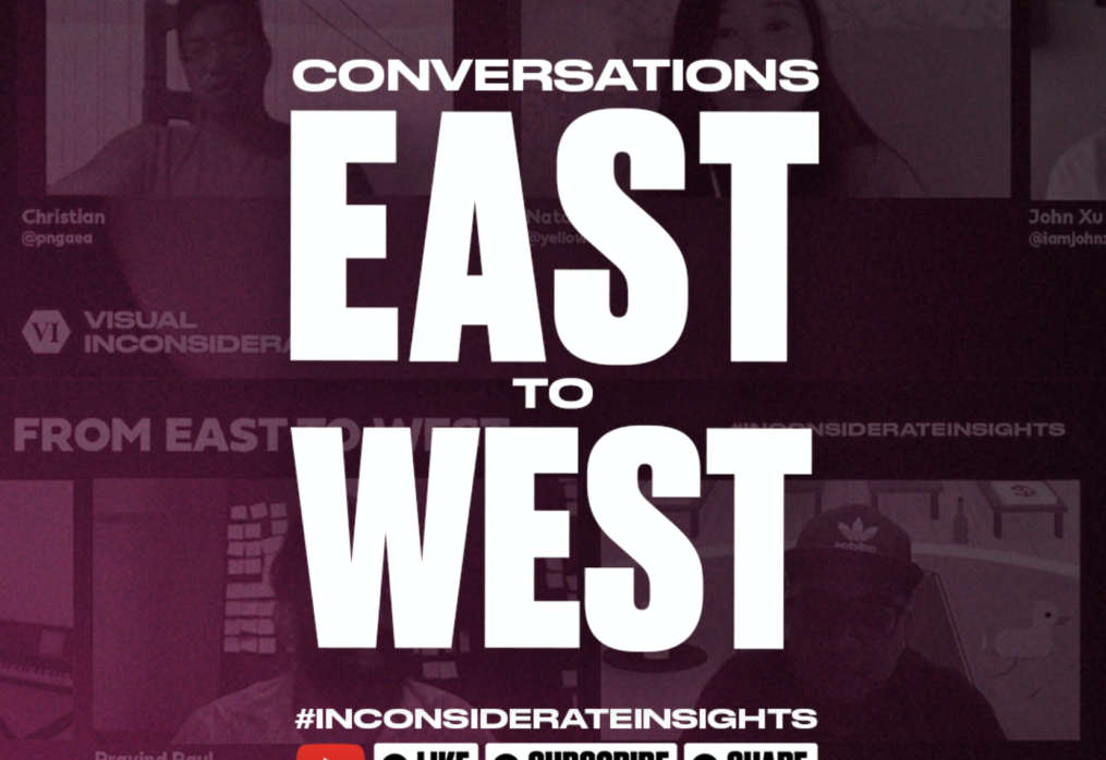 #InconsiderateInsights East Meets West Podcast